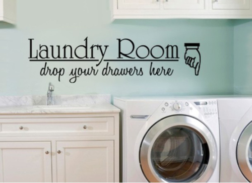 Wall Decal for the Laundry - Drop your Drawers Here image